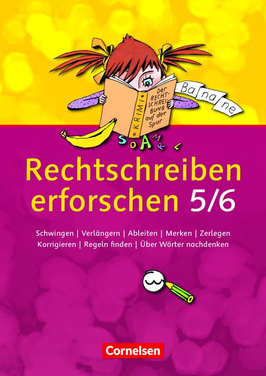 Rechtschreiben erforschen - Arbeitsheft - 5./6. Schuljahr