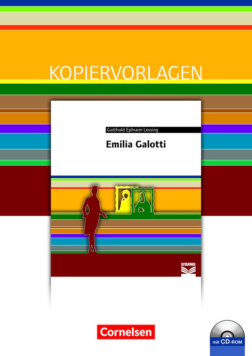 Cornelsen Literathek - Emilia Galotti - Empfohlen für das 10.-13. Schuljahr - Kopiervorlagen mit Lösungen und CD-ROM