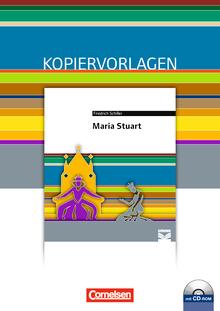 Cornelsen Literathek - Maria Stuart - Empfohlen für das 10.-13. Schuljahr - Kopiervorlagen mit Lösungen und CD-ROM