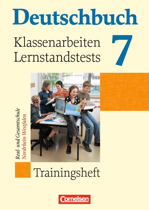 Deutschbuch - Klassenarbeiten, Lernstandstests - Nordrhein-Westfalen - Trainingsheft mit eingelegten Lösungen - 7. Schuljahr