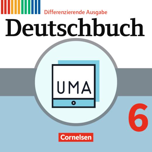 Deutschbuch - Unterrichtsmanager Zusatzmodul - Ergänzende Dateien zur Vollversion - Inklusionsmaterial - online und als Download - 6. Schuljahr