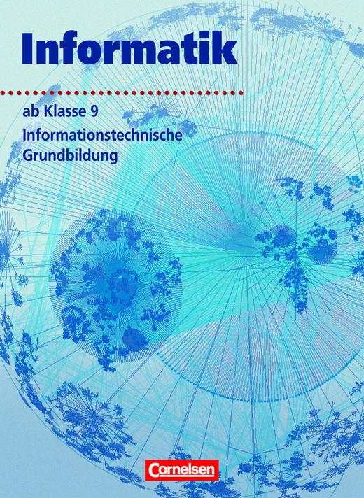 Informatik/ITG - Informationstechnische Grundbildung - Schülerbuch - Ab 9. Schuljahr