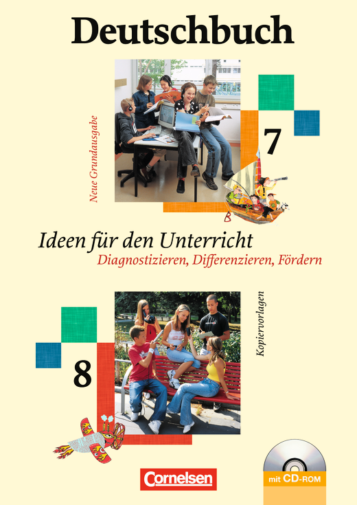 Deutschbuch - Ideen für den Unterricht - Diagnostizieren, Differenzieren, Fördern - Kopiervorlagen, Arbeitsblätter mit Lösungen und CD-ROM - 7./8. Schuljahr