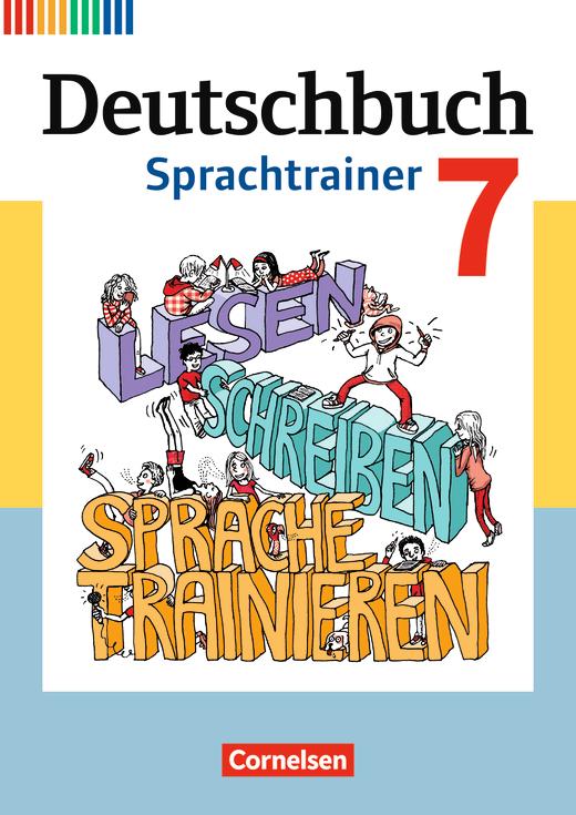 Deutschbuch - Sprachtrainer - Arbeitsheft mit Lösungen - 7. Schuljahr