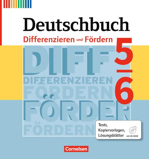 Deutschbuch - Differenzieren und Fördern - Tests, Kopiervorlagen, Lösungsblätter - Fördermaterialien im Ordner mit CD-ROM - 5./6. Schuljahr