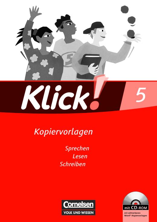 Klick! Deutsch - Sprechen, Lesen, Schreiben - Kopiervorlagen mit CD-ROM - 5. Schuljahr