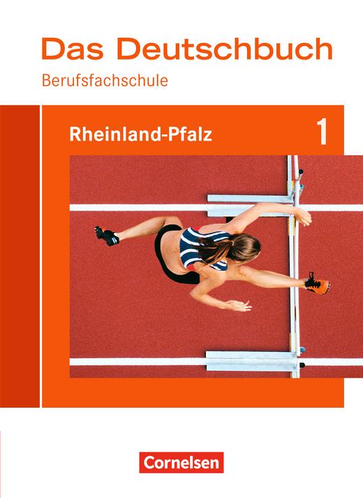 Das Deutschbuch für Berufsfachschulen - Berufsfachschule 1 - Schülerbuch