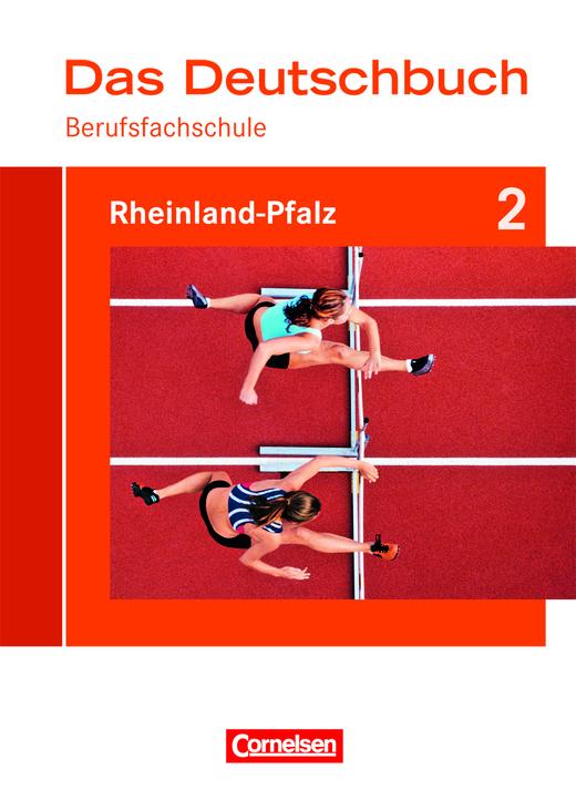 Das Deutschbuch für Berufsfachschulen - Berufsfachschule 2 - Schülerbuch