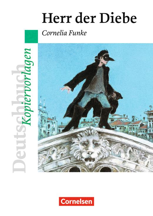 Deutschbuch - Ideen zur Jugendliteratur - Herr der Diebe - Empfohlen für das 7. Schuljahr - Kopiervorlagen