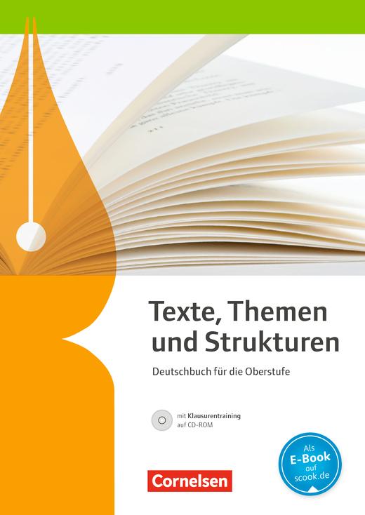 Texte, Themen und Strukturen - Schülerbuch mit Klausurtraining auf CD-ROM