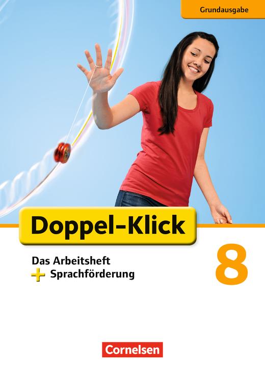 Doppel-Klick - Das Arbeitsheft plus Sprachförderung - 8. Schuljahr