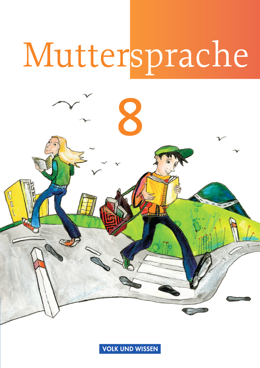 Muttersprache - Schülerbuch - 8. Schuljahr