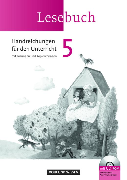 Lesebuch - Handreichungen für den Unterricht mit CD-ROM - 5. Schuljahr