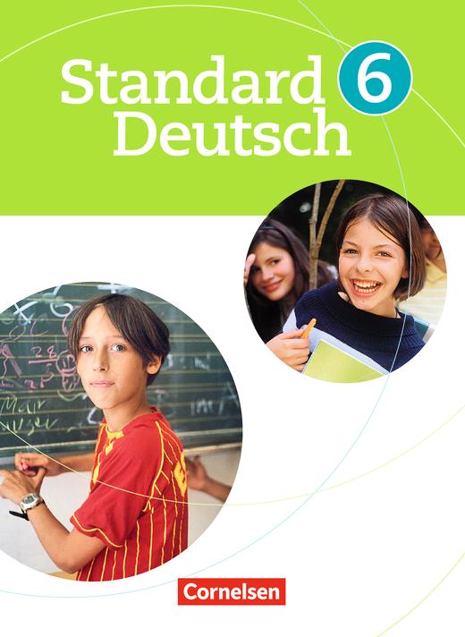 Standard Deutsch - Schülerbuch - 6. Schuljahr