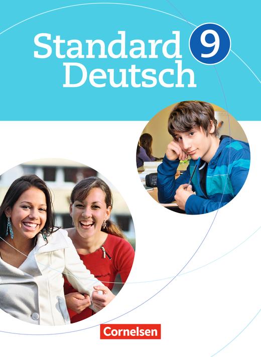 Standard Deutsch - Schülerbuch - 9. Schuljahr