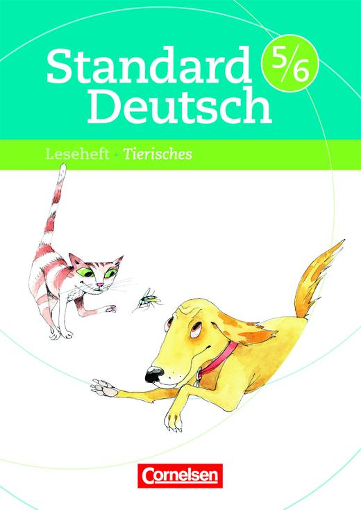 Standard Deutsch - Tierisches - Leseheft mit Lösungen - 5./6. Schuljahr