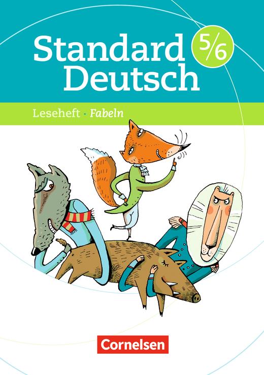 Standard Deutsch - Fabeln - Leseheft mit Lösungen - 5./6. Schuljahr
