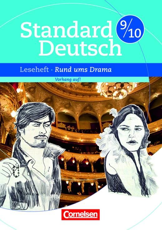 Standard Deutsch - Rund ums Drama - Vorhang auf! - Leseheft mit Lösungen - 9./10. Schuljahr