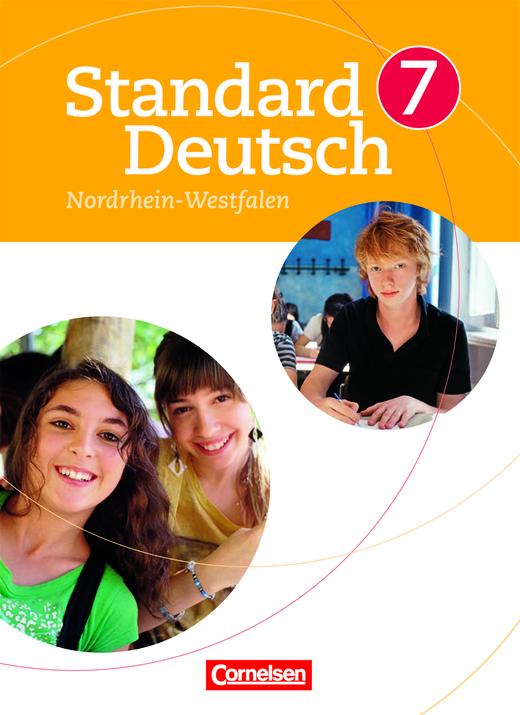 Standard Deutsch - Schülerbuch für Nordrhein-Westfalen - 7. Schuljahr