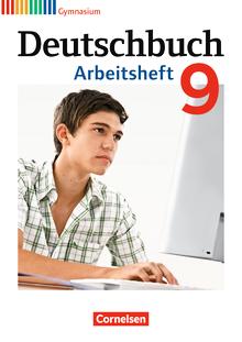 Deutschbuch Gymnasium - Arbeitsheft mit Lösungen - 9. Schuljahr