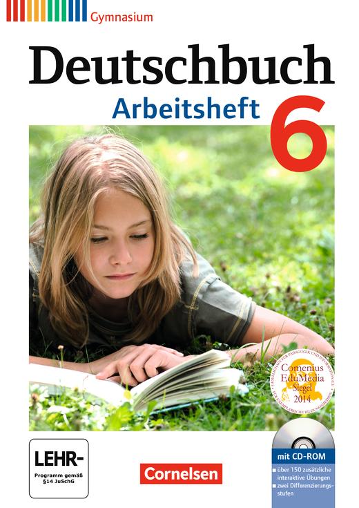 Deutschbuch Gymnasium - Arbeitsheft mit Lösungen und Übungs-CD-ROM - 6. Schuljahr