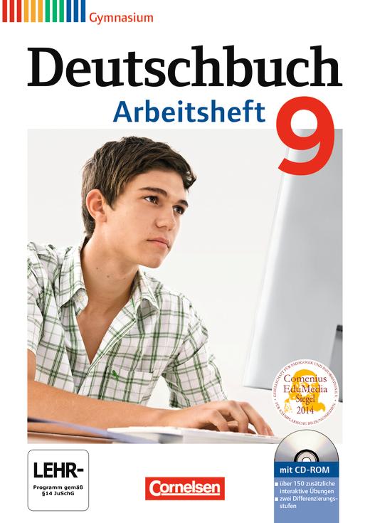 Deutschbuch Gymnasium - Arbeitsheft mit Lösungen und Übungs-CD-ROM - 9. Schuljahr