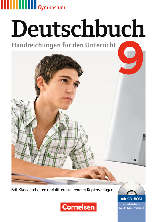 Deutschbuch Gymnasium - Handreichungen für den Unterricht, Kopiervorlagen und CD-ROM - 9. Schuljahr