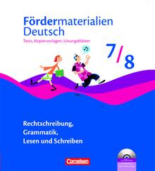 Fördermaterialien Deutsch - Tests, Kopiervorlagen mit Lösungsblättern und CD-ROM - 7./8. Schuljahr