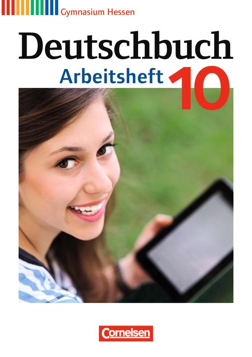 Deutschbuch Gymnasium - Arbeitsheft mit Lösungen - 10. Schuljahr (nur für das G9)