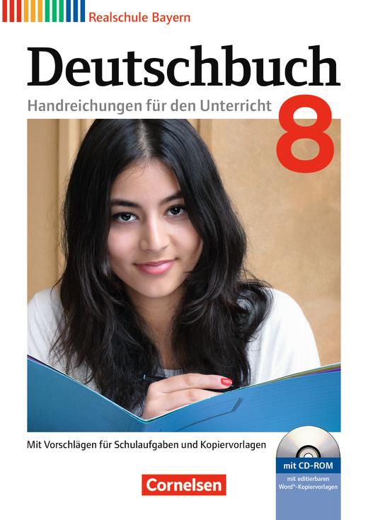 Deutschbuch - Handreichungen für den Unterricht mit CD-ROM - 8. Jahrgangsstufe