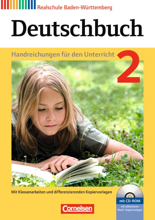 Deutschbuch - Handreichungen für den Unterricht, Kopiervorlagen und CD-ROM - Band 2: 6. Schuljahr