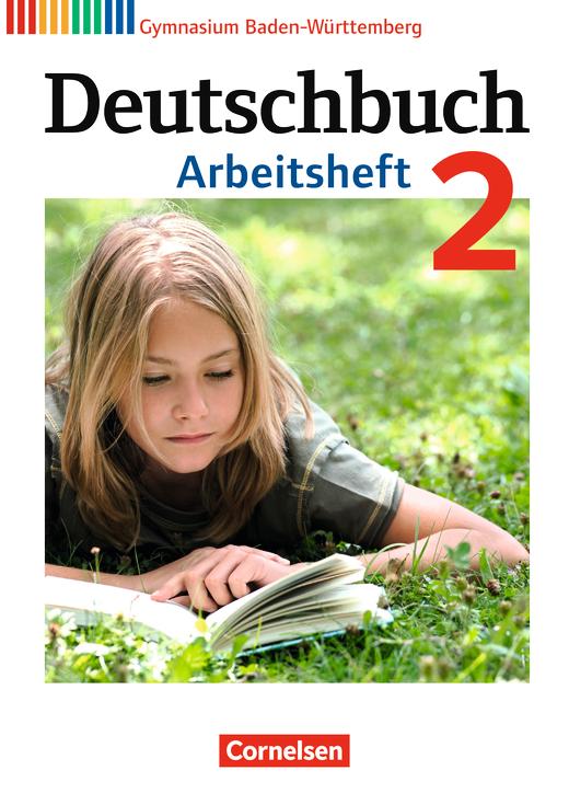 Deutschbuch Gymnasium - Arbeitsheft mit Lösungen - Band 2: 6. Schuljahr