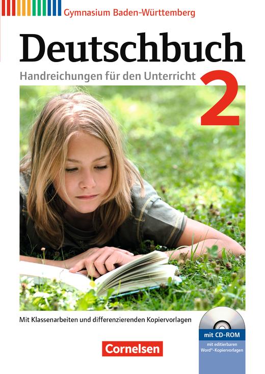 Deutschbuch Gymnasium - Handreichungen für den Unterricht, Kopiervorlagen und CD-ROM - Band 2: 6. Schuljahr