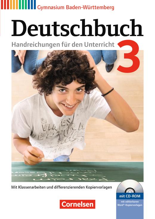 Deutschbuch Gymnasium - Handreichungen für den Unterricht mit CD-ROM - Band 3: 7. Schuljahr