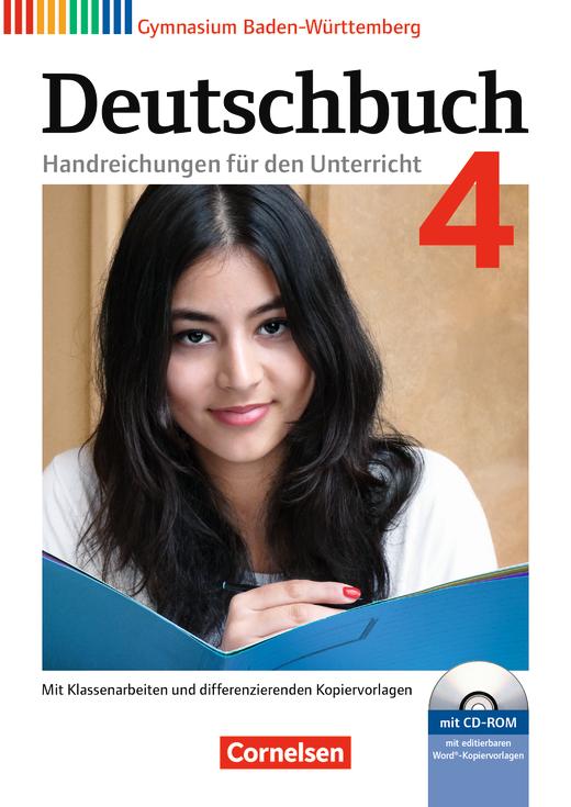 Deutschbuch Gymnasium - Handreichungen für den Unterricht mit CD-ROM - Band 4: 8. Schuljahr