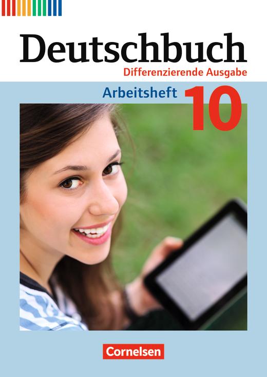 Deutschbuch - Arbeitsheft mit Lösungen - 10. Schuljahr