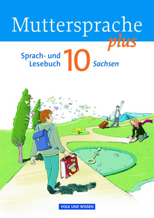 Muttersprache plus - Schülerbuch - 10. Schuljahr