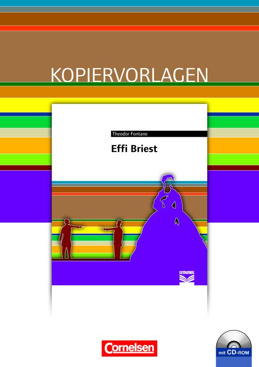 Cornelsen Literathek - Effi Briest - Empfohlen für das 10.-13. Schuljahr - Kopiervorlagen mit Lösungen und CD-ROM