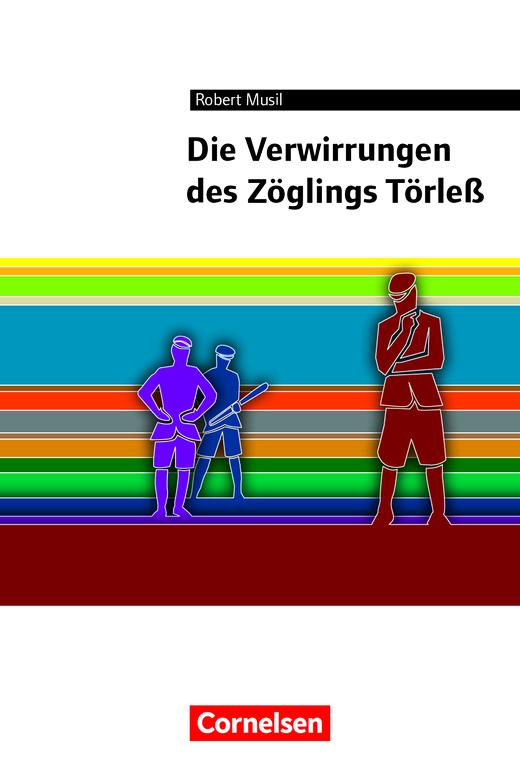 Cornelsen Literathek - Die Verwirrungen des Zöglings Törleß - Empfohlen für das 10.-13. Schuljahr - Textausgabe