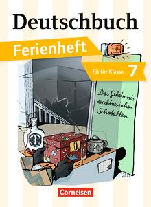 Deutschbuch Gymnasium - Das Geheimnis der chinesischen Schatullen - Ferienheft - Fit für Klasse 7