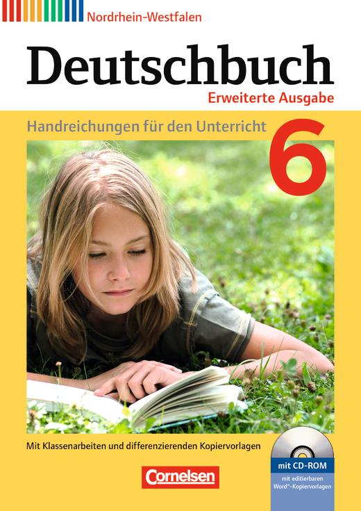 Deutschbuch - Handreichungen für den Unterricht, Kopiervorlagen und CD-ROM - 6. Schuljahr