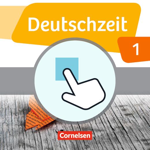 Deutschzeit - Interaktive Übungen als Ergänzung zum Arbeitsheft - Band 1: 5. Schuljahr