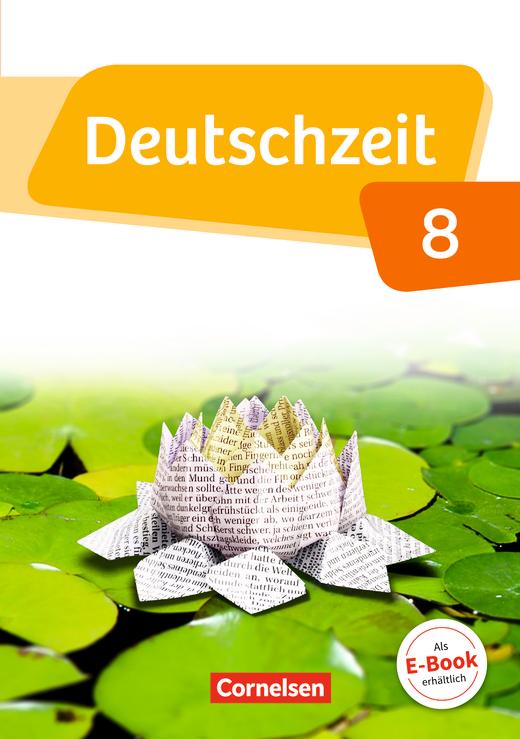 Deutschzeit - Schülerbuch - 8. Schuljahr