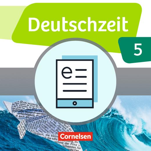 Deutschzeit - Schülerbuch als E-Book - Band 5: 9. Schuljahr