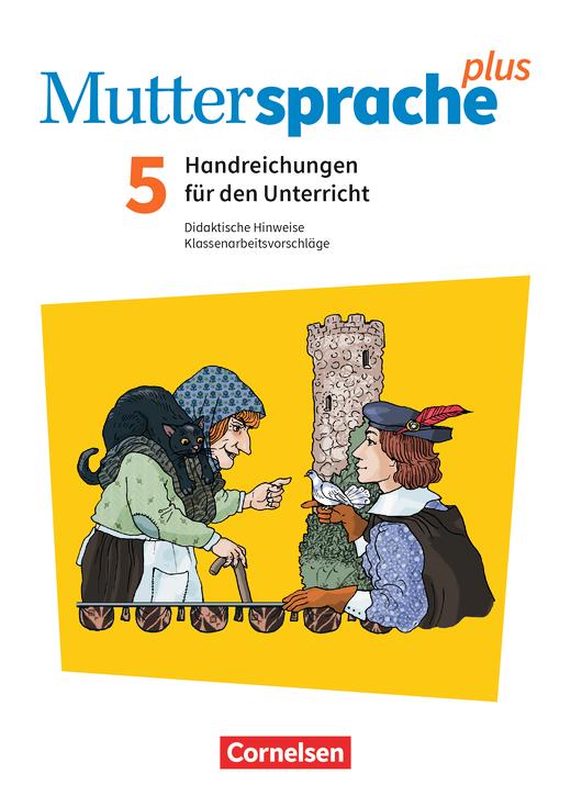 Muttersprache plus - Handreichungen für den Unterricht - 5. Schuljahr