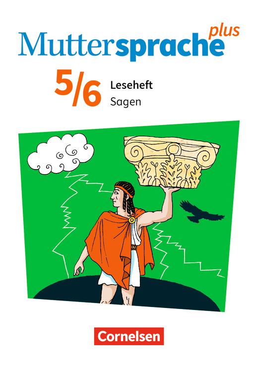 Muttersprache plus - Sagen - Leseheft - 5./6. Schuljahr