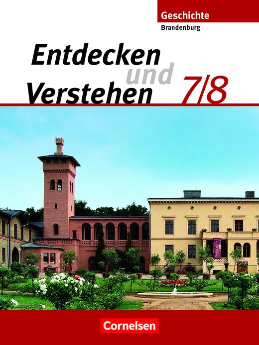 Entdecken und verstehen - Vom Zeitalter der Entdeckungen bis zum Ersten Weltkrieg - Schülerbuch - 7./8. Schuljahr