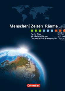Menschen-Zeiten-Räume - Kombi-Atlas für Bayern mit Arbeitsheft