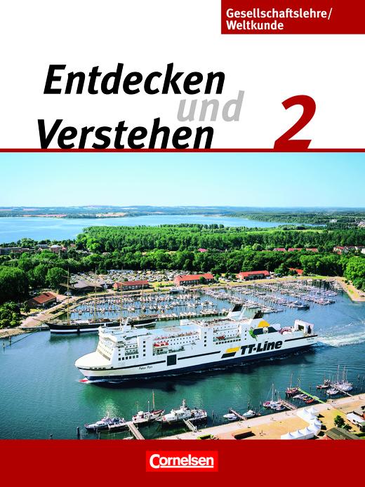 Entdecken und verstehen - Gesellschaftslehre/Weltkunde - Schülerbuch - Band 2: 7./8. Schuljahr