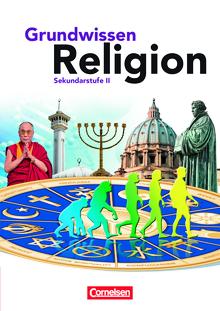 Grundwissen Religion - Schülerbuch